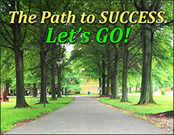 the Path to SUCCESS...Let's GO!