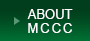 ABOUT MCCC