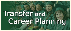 Transfer and Career Planning
